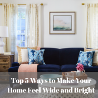 Top 5 Ways to Make Your Home Feel Wide and Bright